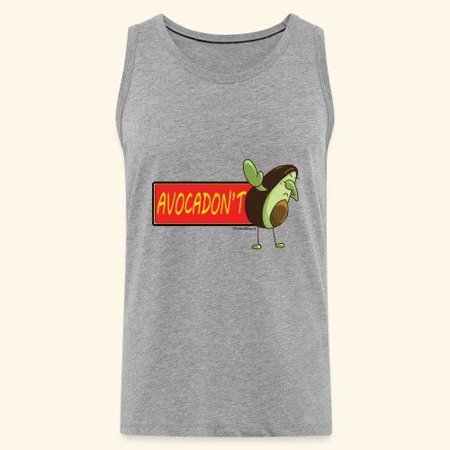 AvocaDON'T - Men's Premium Tank Top