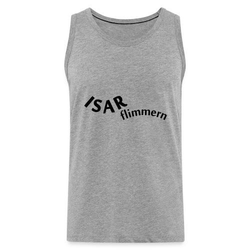 Isar_flimmern - Männer Premium Tank Top