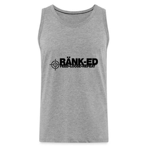 Ränk-ed - Men's Premium Tank Top