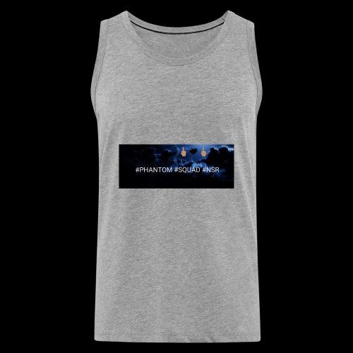 #PHANTOM #SQUAD #NSR Shirt - Männer Premium Tank Top