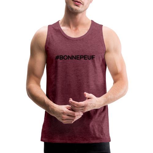 Hashtag Bonnepeuf - Débardeur Premium Homme