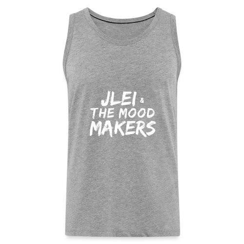 Jlei & The Mood Makers Schriftzug Weiss - Männer Premium Tank Top