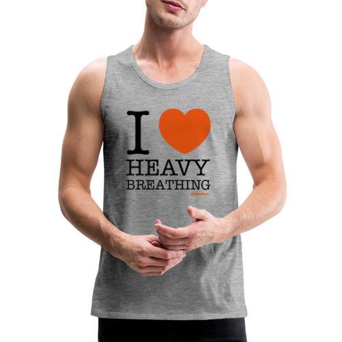 I ♥ Heavy Breathing - Men's Premium Tank Top