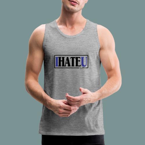 I HATE U by pEMIEL - Mannen Premium tank top