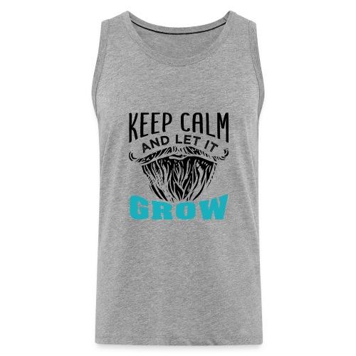 Beard Keep Calm And Let It Grow - Männer Premium Tank Top