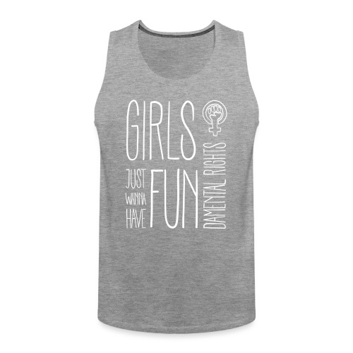 Girls just wanna have fundamental rights - Männer Premium Tank Top