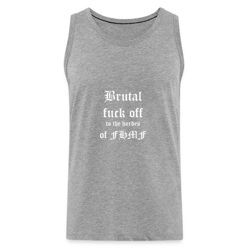 brutalfuckoff - Miesten premium hihaton paita