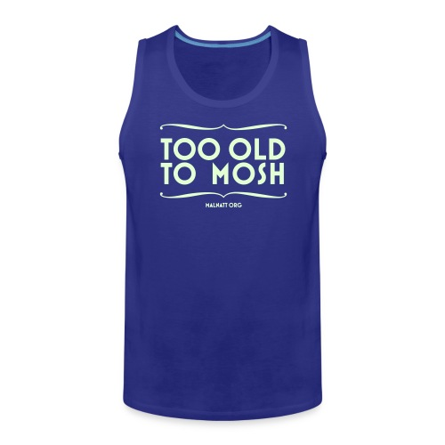 toooldtomoshnew - Men's Premium Tank Top