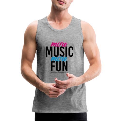 More Music More Fun - Canotta premium da uomo