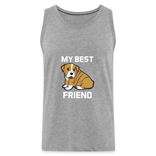 My Best Friend - Hundewelpen Spruch - Männer Premium Tank Top