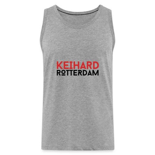 Keihard Rotterdam - Mannen Premium tank top