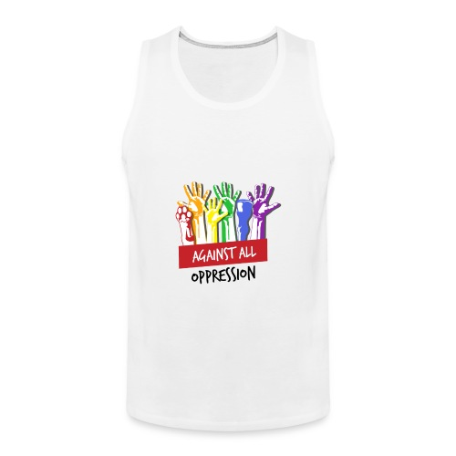 Against All Oppression - Mannen Premium tank top