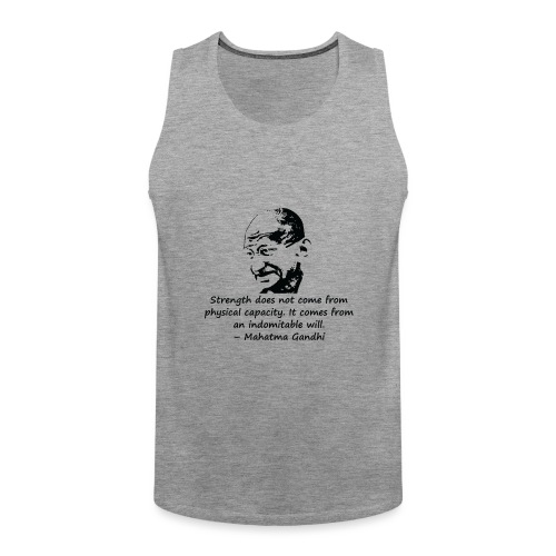 Strength Comes from Will - Men's Premium Tank Top