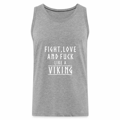 Like a viking - Tank top premium hombre