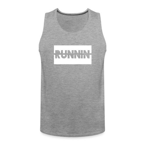 Runnin '| Exclusive - Men's Premium Tank Top