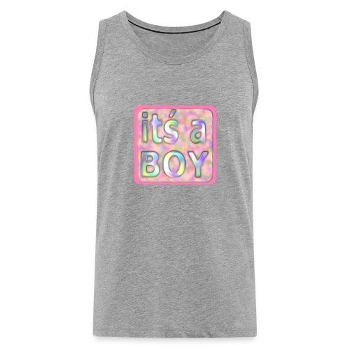 its a boy rosa text skylt - Men's Premium Tank Top