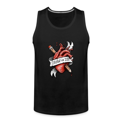 Draw or Die - Men's Premium Tank Top