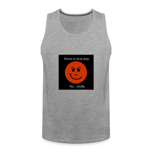 Have a nice day - Herre Premium tanktop