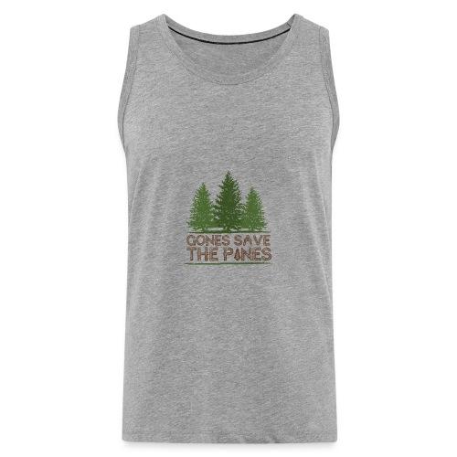 Gones save the pines - Débardeur Premium Homme