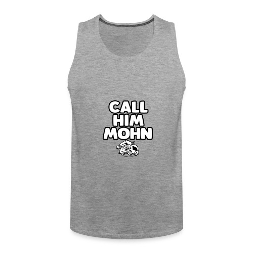 CallHimMohn - Männer Premium Tank Top