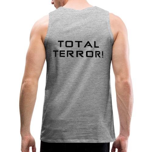 Black Negant logo + TOTAL TERROR! - Herre Premium tanktop