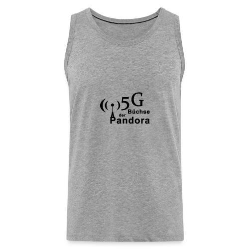 5G Büchse der Pandora - Männer Premium Tank Top