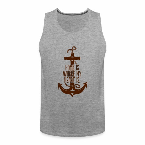 Home is where my Heart is - Männer Premium Tank Top