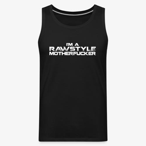 Rawstyle MF Tanktop - Mannen Premium tank top