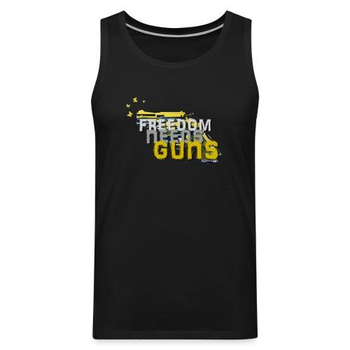 Freedom needs guns! - Männer Premium Tank Top