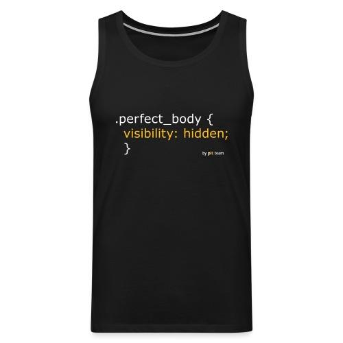 Perfect Body... - Männer Premium Tank Top