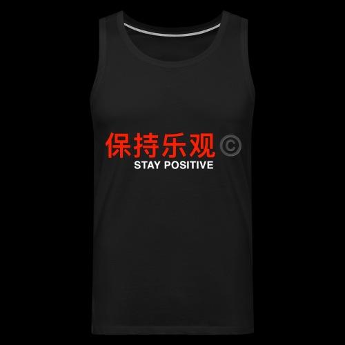 Stay Positive - Men's Premium Tank Top