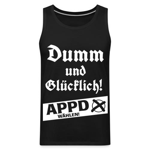 Dumm und glücklich - APPD wählen! - Männer Premium Tank Top
