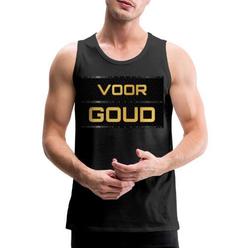 VOOR GOUD - Fitness Collection - Mannen Premium tank top