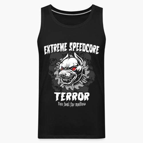 Extreme Speedcore Terror - Men's Premium Tank Top