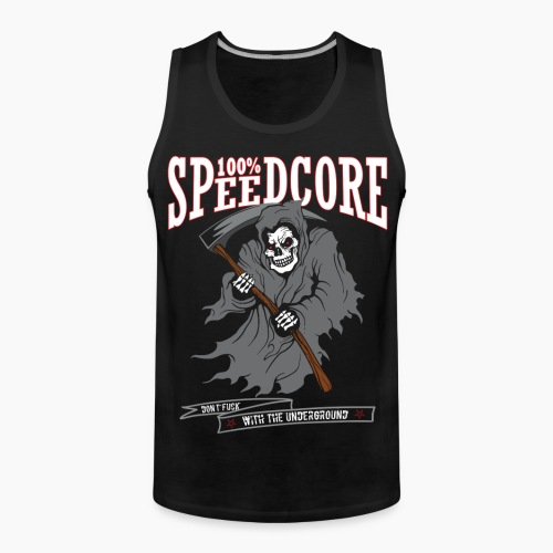 100% Speedcore - Don't Fck With The Underground - Men's Premium Tank Top