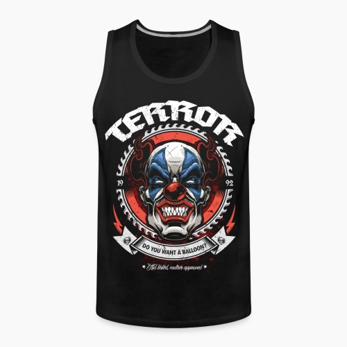 Terror - Do You Want A Balloon? - Men's Premium Tank Top