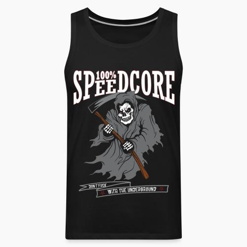 100% Speedcore - Don't F*ck With The Underground - Men's Premium Tank Top