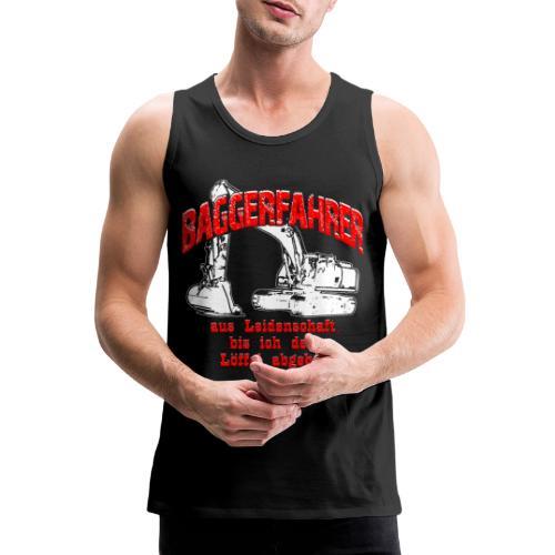 Baggerfahrer Leidenschaft Bagger - Männer Premium Tank Top
