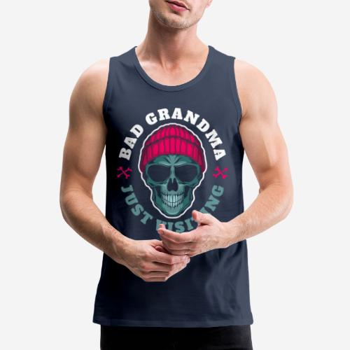 bad grandma grandmother - Männer Premium Tank Top
