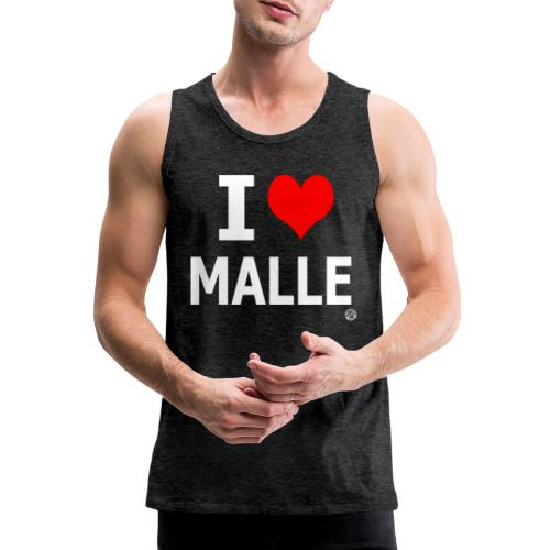 I LOVE MALLE SHIRT Damen Herren Frauen Männer - Mannen Premium tank top