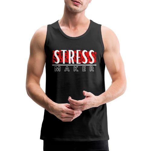 Stress Maker - Männer Premium Tank Top