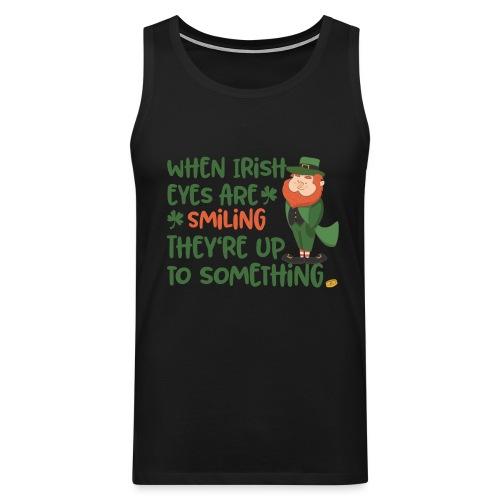 Irish eyes shine - Irish leprechaun - Men's Premium Tank Top