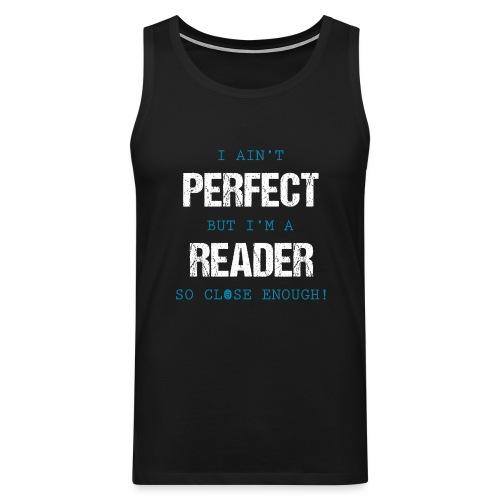 0053 readers are almost perfect! | Book | Read - Men's Premium Tank Top