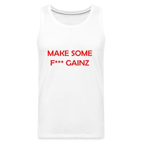 MakeSomeF *** Gainz_red - Men's Premium Tank Top
