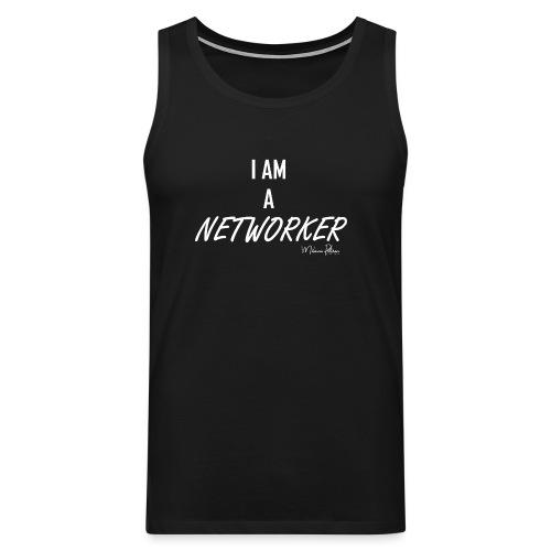 I AM A NETWORKER - Débardeur Premium Homme