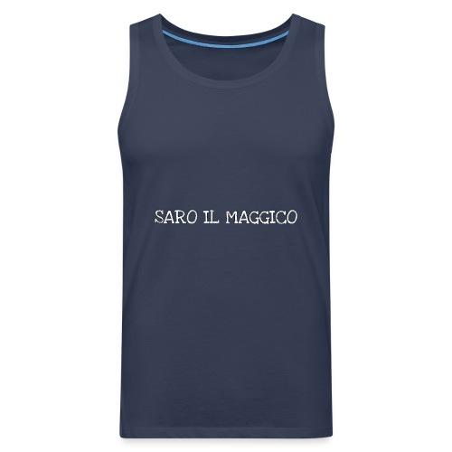 SARO IL MAGGICO - Canotta premium da uomo