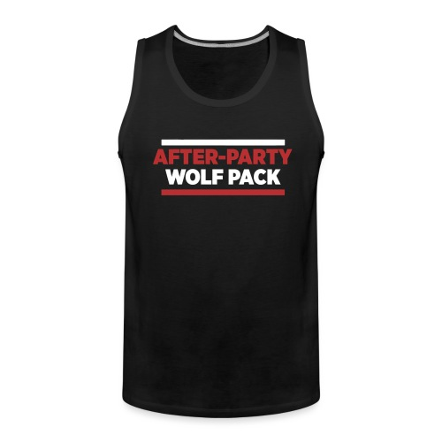 OFFICIAL AFTER-PARTY WOLFPACK MERCH - Men's Premium Tank Top