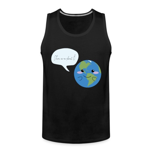 There is no planet B - Männer Premium Tank Top