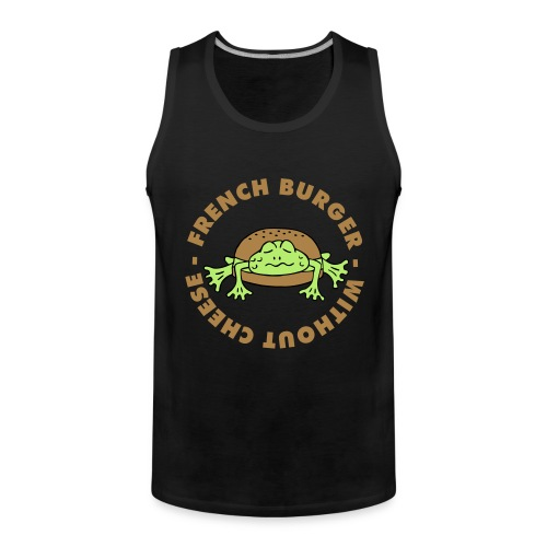 Froschburger French Burger Fastfood Frog ohne Käse - Männer Premium Tank Top