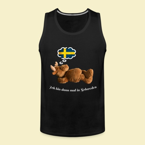 Bin dann mal in Schweden - Männer Premium Tank Top